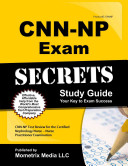 Cnn np Exam Secrets Study Guide