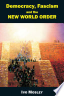 Democracy  Fascism and the New World Order