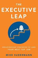 The Executive Leap