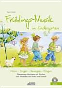 Frühlings-Musik im Kindergarten (inkl. CD)
