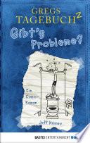 Gregs Tagebuch 2   Gibt s Probleme