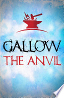 Gallow  The Anvil