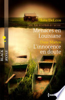 Menaces en Louisiane   L innocence en doute