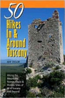 50 Hikes in and Around Tuscany