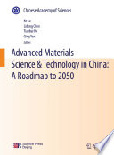Advanced Materials Science   Technology in China  A Roadmap to 2050