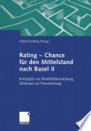Rating — Chance für den Mittelstand nach Basel II