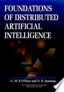 Foundations of Distributed Artificial Intelligence