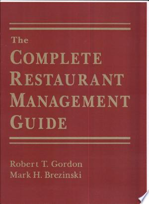 The Complete Restaurant Management Guide - ISBN:9780765603050