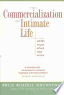 The Commercialization of Intimate Life