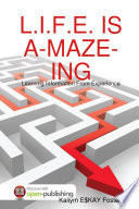 L I F E  IS A MAZE ING  The Chronicles Of Kaliym Foster Decade One