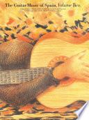 Guitar Music Of Spain Book 2