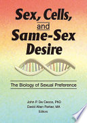 Sex  Cells  and Same Sex Desire