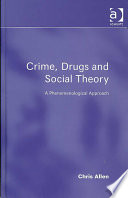 Crime  Drugs and Social Theory
