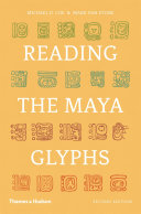 Reading The Maya Glyphs : ...