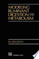 Modeling Ruminant Digestion and Metabolism