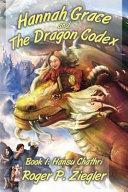 Hannah Grace and the Dragon Codex