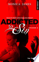 Addicted To Sin Saison 1 Episode 4