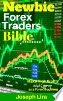 Newbie Forex Traders Bible