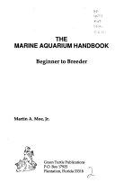 The Marine Aquarium Handbook