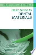Basic Guide To Dental Materials : to dental materials for all members of the...