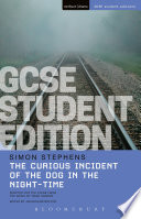 The Curious Incident of the Dog in the Night Time GCSE Student Edition