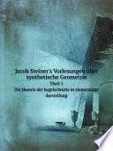 Jacob Steiner s Vorlesungen  ber synthetische Geometrie