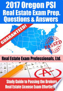 2017 Oregon PSI Real Estate Exam Prep Questions  Answers   Explanations