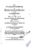 ber die allgemeine Einf  hrung der Hypothekenscheine zun  chst im K  nigreich Baiern oder Vorschlag eines ganz unsch  dlichen und allgemein beliebten sehr wirksamen Mittels zur Belebung des Ackerbaues  der Gewerbe und des Handels