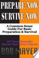 Prepare Now-Survive Now