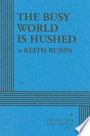 The Busy World is Hushed