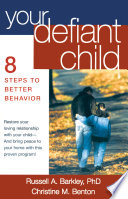 Your Defiant Child  First Edition