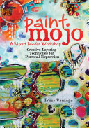 Paint Mojo   A Mixed Media Workshop Free Of Your Comfort Zone Sharpen