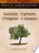 Will's Commentary On The New Testament, Volume 8: Galatians - Colossians : ...