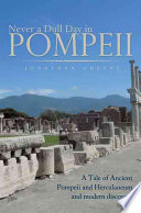 Never a Dull Day in Pompeii