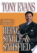 Tony Evans Speaks Out On Being Single And Satisfied