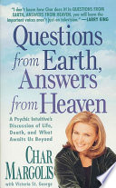 Questions From Earth  Answers From Heaven