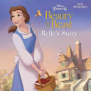 Belle s Story  Disney Beauty and the Beast