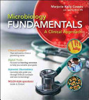 Loose Leaf Version for Microbiology Fundamentals  A Clinical Approach