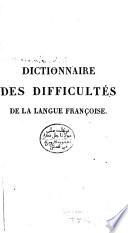 Dictionnaire raisonn   des difficult  s grammaticales et litt  raires de la langue fran  oise
