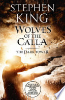 The Dark Tower V  Wolves of the Calla
