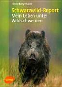 Schwarzwild Report