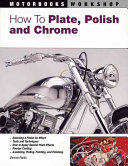 How To Plate  Polish  and Chrome