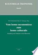 Vom homo oeconomicus zum homo culturalis