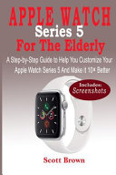 Apple Watch Series 5 Comprehensive User's Guide [Pdf/ePub] eBook