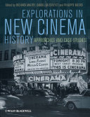 Explorations in New Cinema History