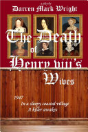 The Death of Henry VIII s Wives