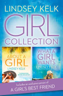 download ebook lindsey kelk girl collection: about a girl, what a girl wants (tess brookes series) pdf epub