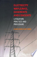 Electricity Wayleaves  Easements and Consents