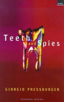 Teeth and Spies
