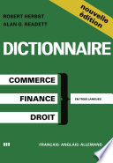 Dictionary of Commercial  Financial and Legal Terms   Dictionnaire des Termes Commerciaux  Financiers et Juridiques   W  rterbuch der Handels   Finanz  und Rechtssprache